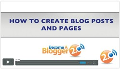 Become a Blogger - how to create blog posts and pages