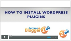 Become a Blogger - how to install WordPress plugins