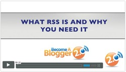 Become a Blogger - what is RSS and why you need it