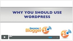 Become a Blogger - why you should use WordPress